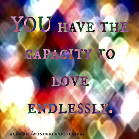 Love. Endlessly.