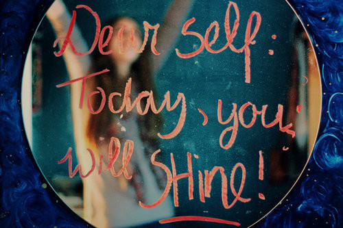 Today, you will SHINE