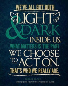 We've all got both light & dark inside us